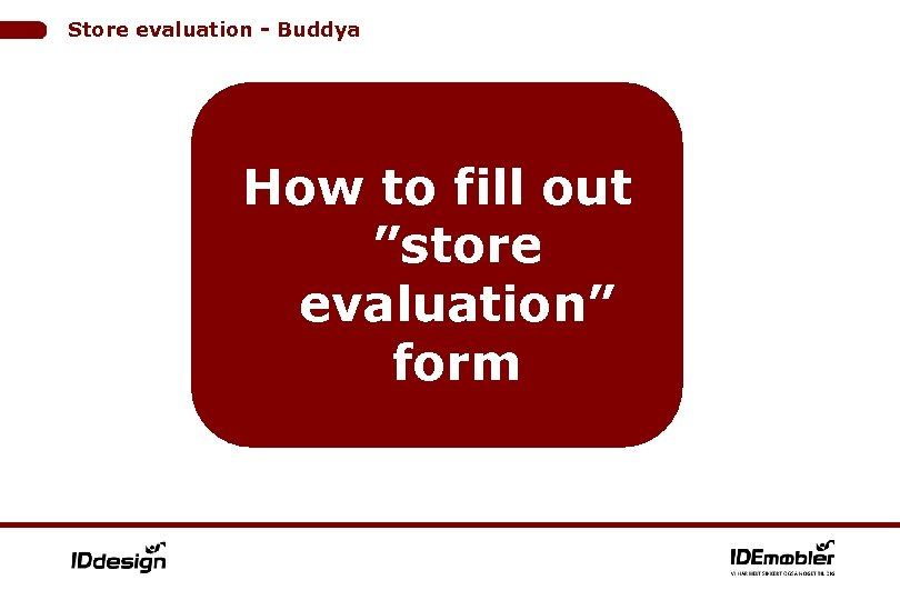 """Store evaluation - Buddya How to fill out """"store evaluation"""" form"""