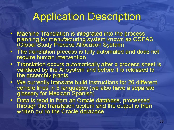 Application Description • Machine Translation is integrated into the process planning for manufacturing system