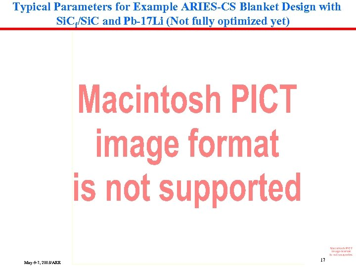 Typical Parameters for Example ARIES-CS Blanket Design with Si. Cf/Si. C and Pb-17 Li