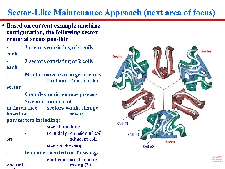 Sector-Like Maintenance Approach (next area of focus) • Based on current example machine configuration,