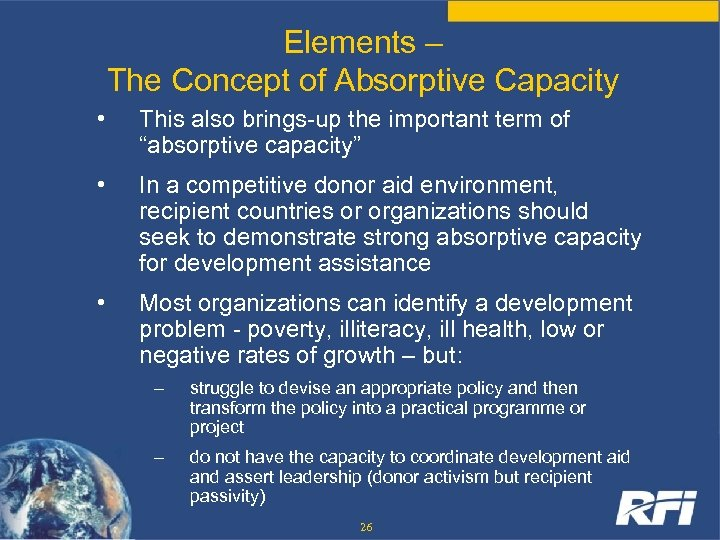 Elements – The Concept of Absorptive Capacity • This also brings-up the important term