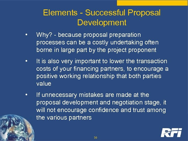 Elements - Successful Proposal Development • Why? - because proposal preparation processes can be