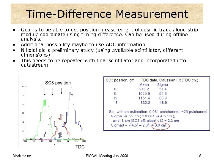 Time-Difference Measurement • • Goal is to be able to get position measurement of