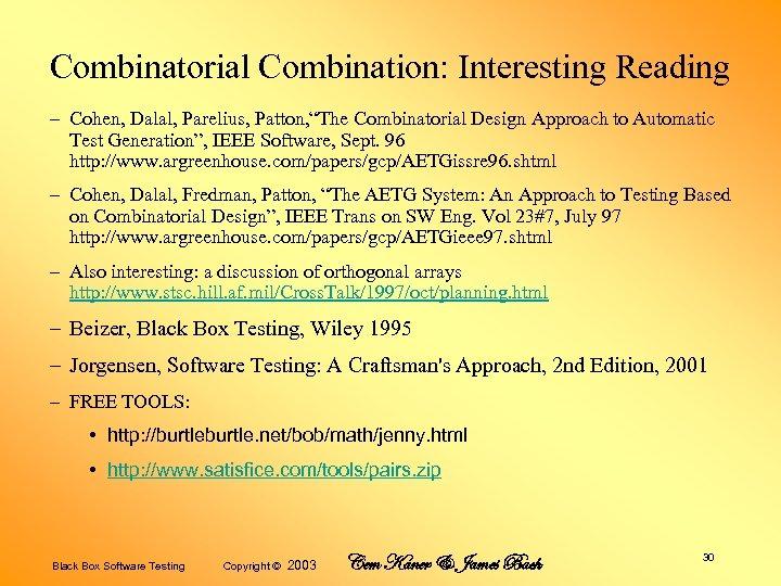 "Combinatorial Combination: Interesting Reading – Cohen, Dalal, Parelius, Patton, ""The Combinatorial Design Approach to"