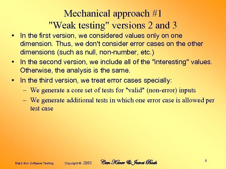 Mechanical approach #1