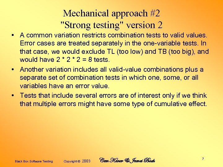 Mechanical approach #2
