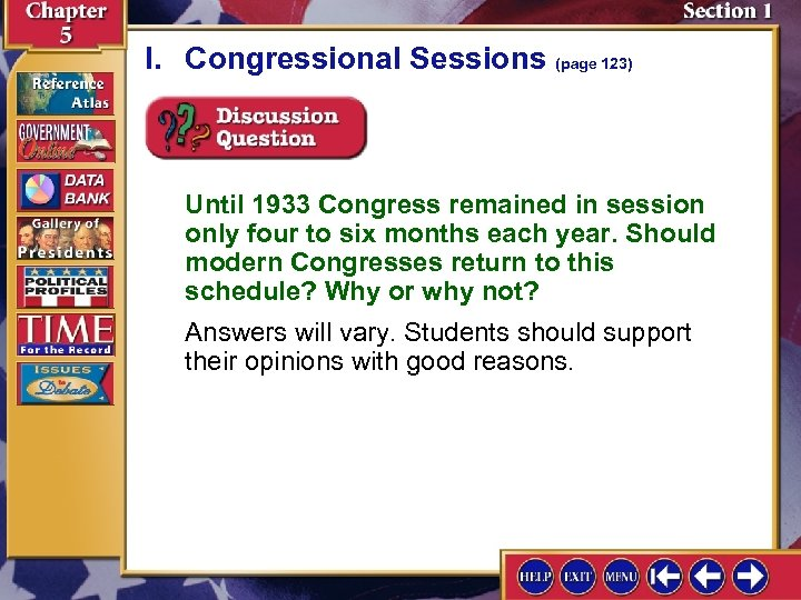 I. Congressional Sessions (page 123) Until 1933 Congress remained in session only four to