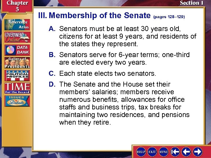 III. Membership of the Senate (pages 128– 129) A. Senators must be at least