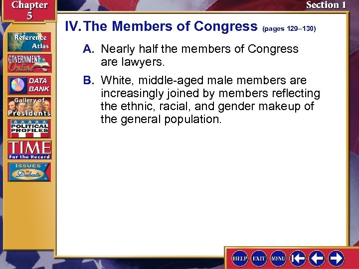 IV. The Members of Congress (pages 129– 130) A. Nearly half the members of
