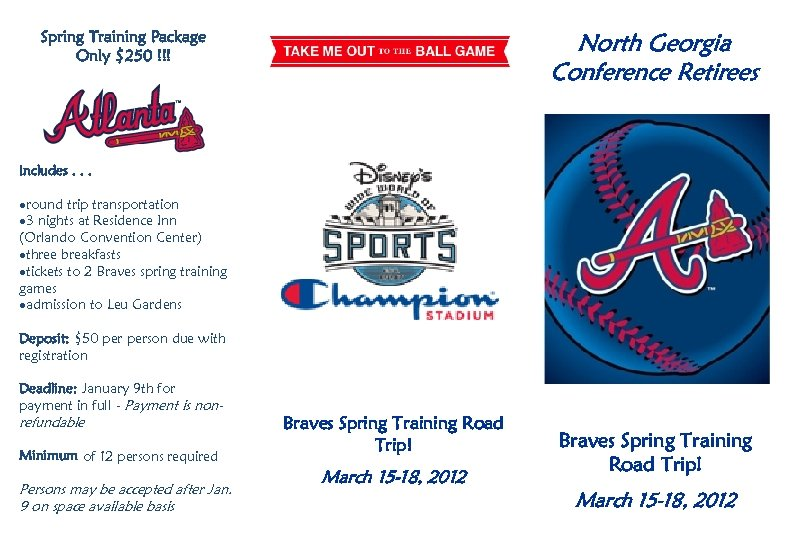 Spring Training Package Only $250 !!! North Georgia Conference Retirees Includes. . . ·round