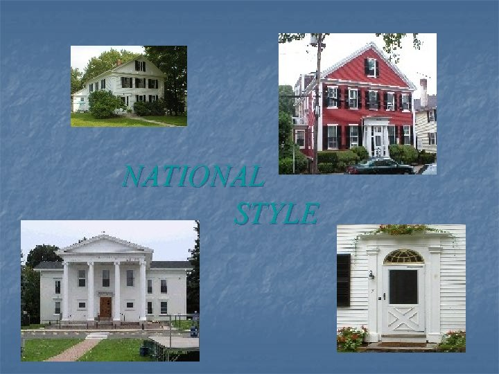 NATIONAL STYLE