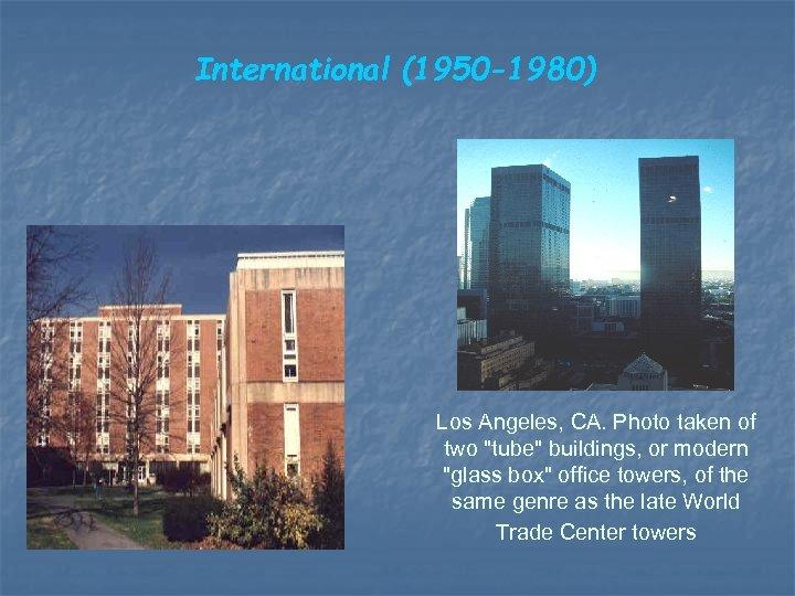 International (1950 -1980) Los Angeles, CA. Photo taken of two