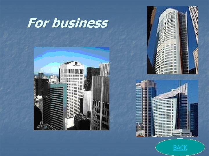 For business BACK