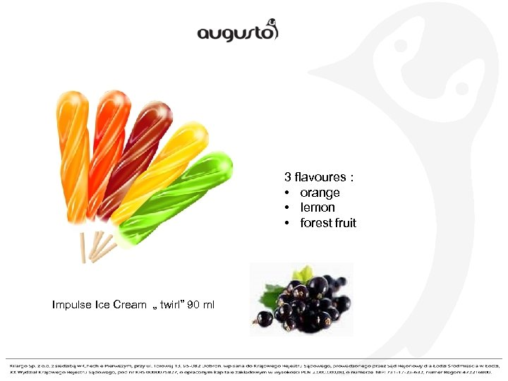"3 flavoures : • orange • lemon • forest fruit Impulse Ice Cream """
