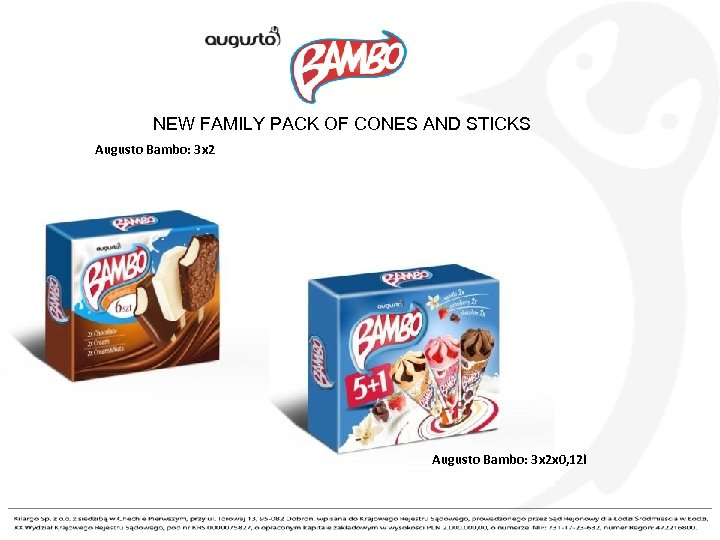 NEW FAMILY PACK OF CONES AND STICKS Augusto Bambo: 3 x 2 x 0,