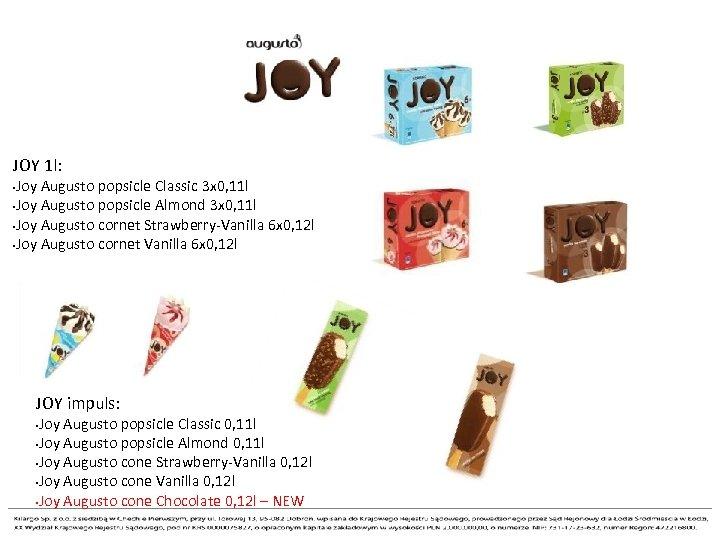 JOY 1 l: Joy Augusto popsicle Classic 3 x 0, 11 l • Joy