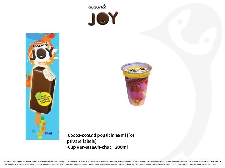 Cocoa-coated popsicle 65 ml (for private labels) • Cup van-strawb-choc. 200 ml •