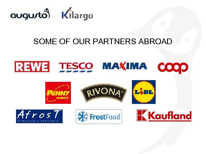 SOME OF OUR PARTNERS ABROAD