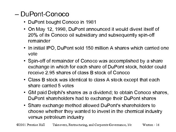 – Du. Pont-Conoco • Du. Pont bought Conoco in 1981 • On May 12,