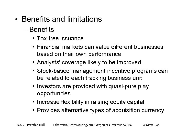 • Benefits and limitations – Benefits • Tax-free issuance • Financial markets can