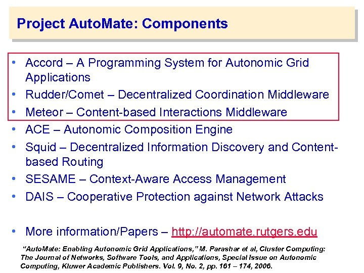 Project Auto. Mate: Components • Accord – A Programming System for Autonomic Grid Applications