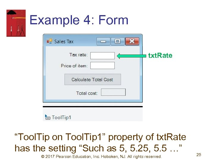 """Example 4: Form txt. Rate """"Tool. Tip on Tool. Tip 1"""" property of txt."""