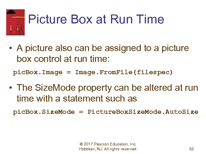 Picture Box at Run Time • A picture also can be assigned to a