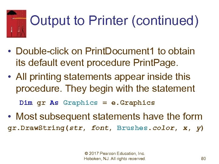 Output to Printer (continued) • Double-click on Print. Document 1 to obtain its default
