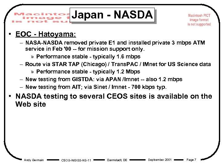 Japan - NASDA • EOC - Hatoyama: – NASA-NASDA removed private E 1 and