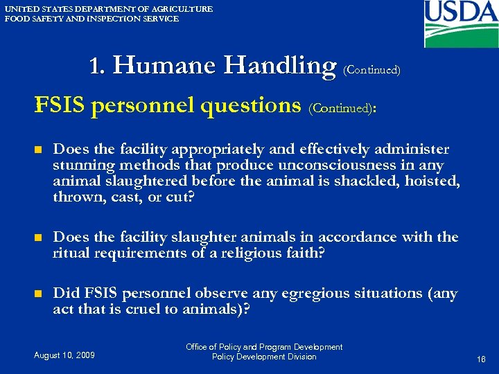 UNITED STATES DEPARTMENT OF AGRICULTURE FOOD SAFETY AND INSPECTION SERVICE 1. Humane Handling (Continued)