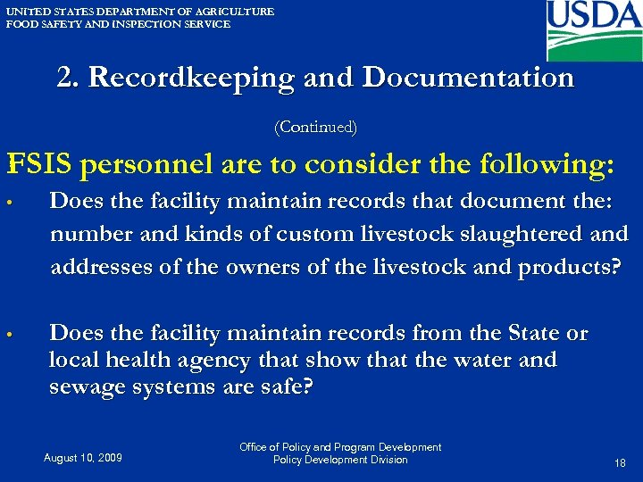 UNITED STATES DEPARTMENT OF AGRICULTURE FOOD SAFETY AND INSPECTION SERVICE 2. Recordkeeping and Documentation