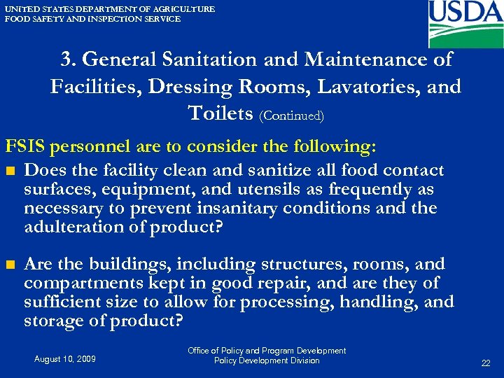 UNITED STATES DEPARTMENT OF AGRICULTURE FOOD SAFETY AND INSPECTION SERVICE 3. General Sanitation and