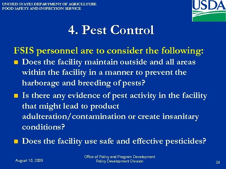 UNITED STATES DEPARTMENT OF AGRICULTURE FOOD SAFETY AND INSPECTION SERVICE 4. Pest Control FSIS