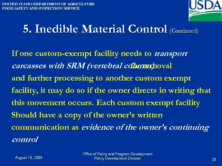 UNITED STATES DEPARTMENT OF AGRICULTURE FOOD SAFETY AND INSPECTION SERVICE 5. Inedible Material Control