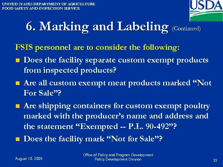 UNITED STATES DEPARTMENT OF AGRICULTURE FOOD SAFETY AND INSPECTION SERVICE 6. Marking and Labeling