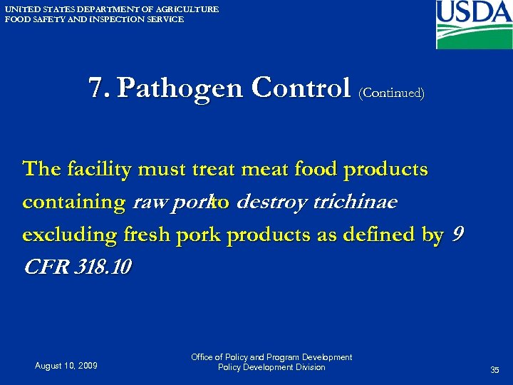 UNITED STATES DEPARTMENT OF AGRICULTURE FOOD SAFETY AND INSPECTION SERVICE 7. Pathogen Control (Continued)