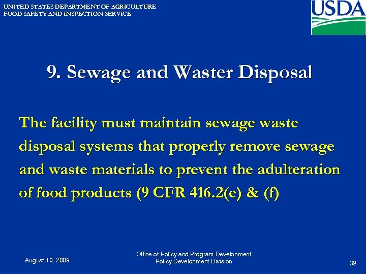 UNITED STATES DEPARTMENT OF AGRICULTURE FOOD SAFETY AND INSPECTION SERVICE 9. Sewage and Waster