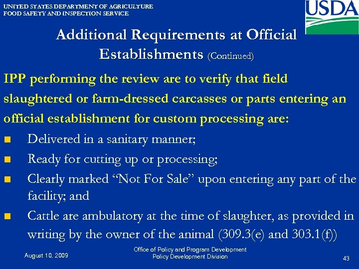 UNITED STATES DEPARTMENT OF AGRICULTURE FOOD SAFETY AND INSPECTION SERVICE Additional Requirements at Official
