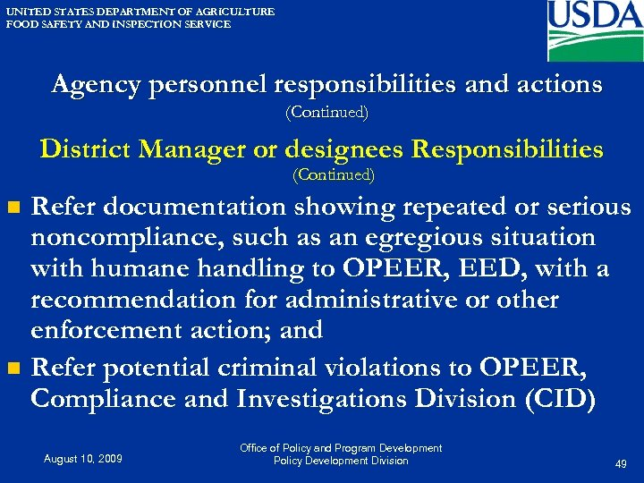 UNITED STATES DEPARTMENT OF AGRICULTURE FOOD SAFETY AND INSPECTION SERVICE Agency personnel responsibilities and