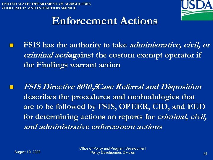 UNITED STATES DEPARTMENT OF AGRICULTURE FOOD SAFETY AND INSPECTION SERVICE Enforcement Actions n FSIS
