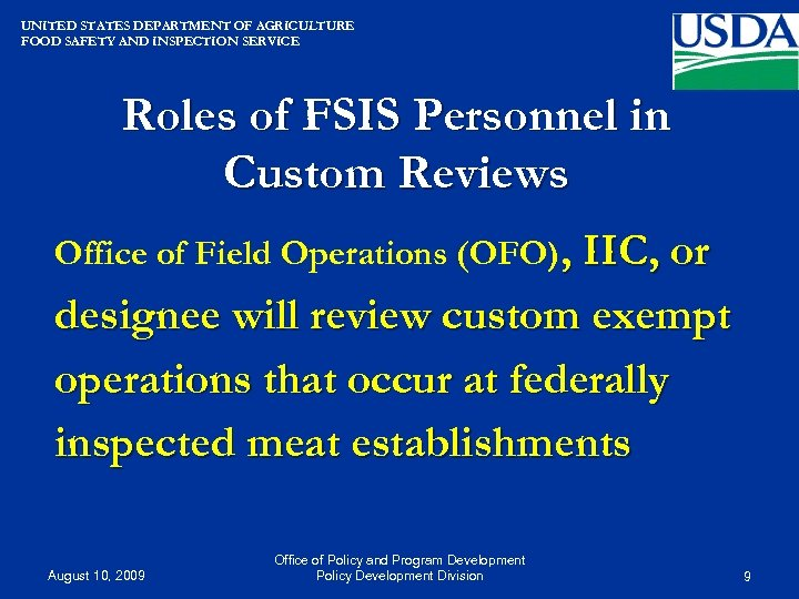 UNITED STATES DEPARTMENT OF AGRICULTURE FOOD SAFETY AND INSPECTION SERVICE Roles of FSIS Personnel