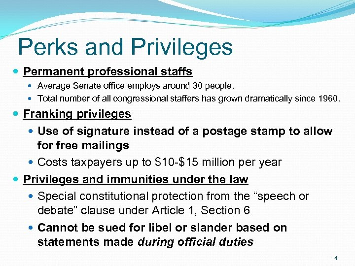 Perks and Privileges Permanent professional staffs Average Senate office employs around 30 people. Total