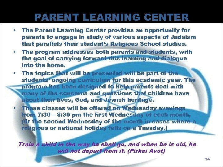 PARENT LEARNING CENTER • • The Parent Learning Center provides an opportunity for parents