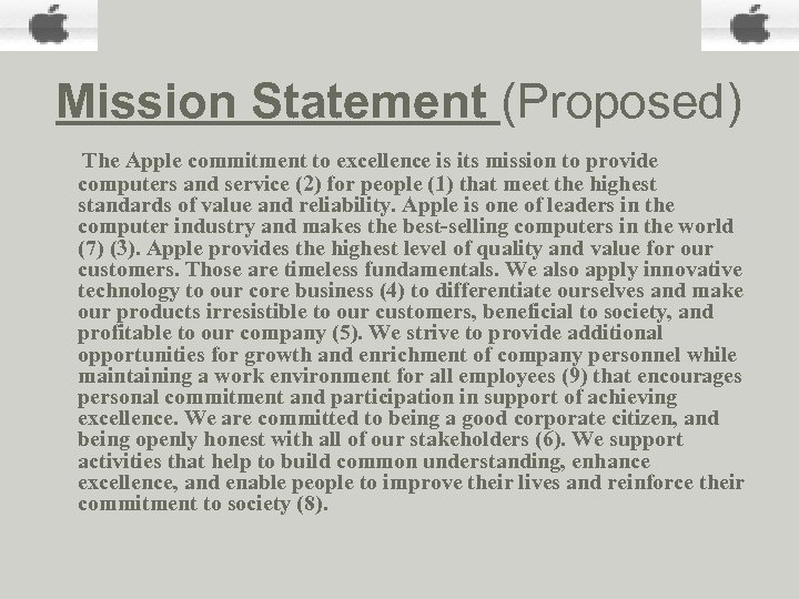 Mission Statement (Proposed) The Apple commitment to excellence is its mission to provide computers