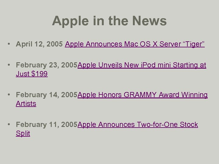 Apple in the News • April 12, 2005 Apple Announces Mac OS X Server