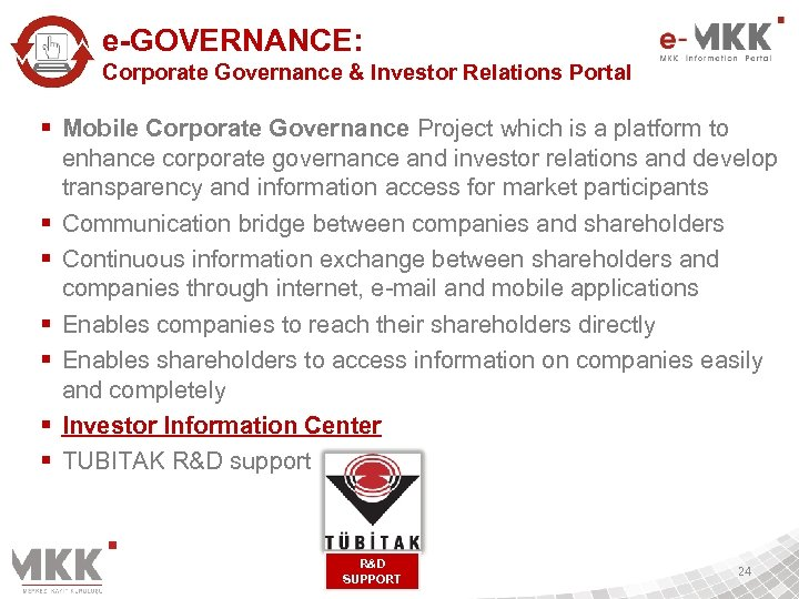 e-GOVERNANCE: Corporate Governance & Investor Relations Portal § Mobile Corporate Governance Project which is