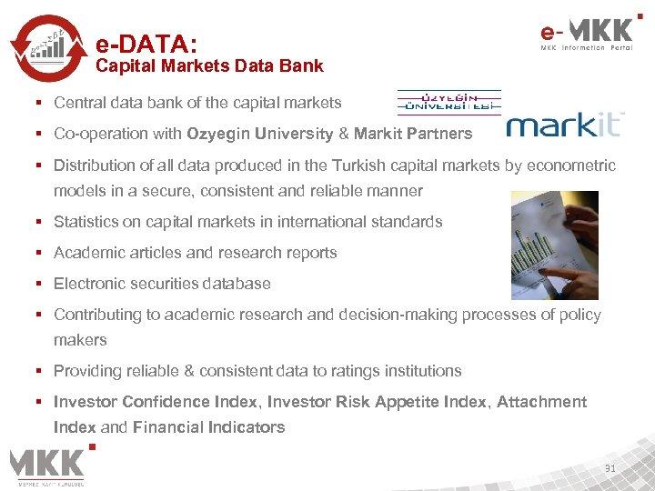 e-DATA: Capital Markets Data Bank § Central data bank of the capital markets §