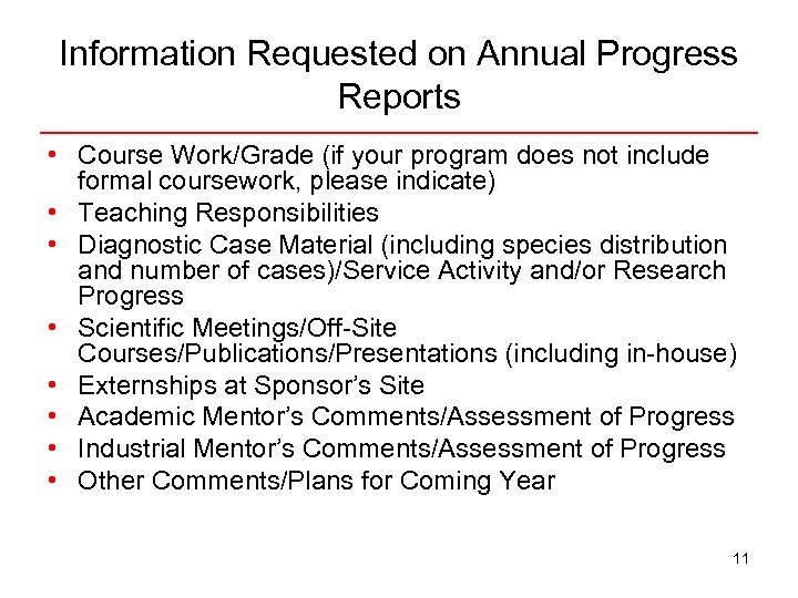 Information Requested on Annual Progress Reports • Course Work/Grade (if your program does not