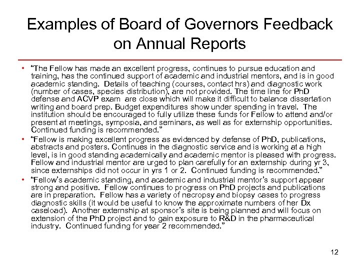 "Examples of Board of Governors Feedback on Annual Reports • ""The Fellow has made"