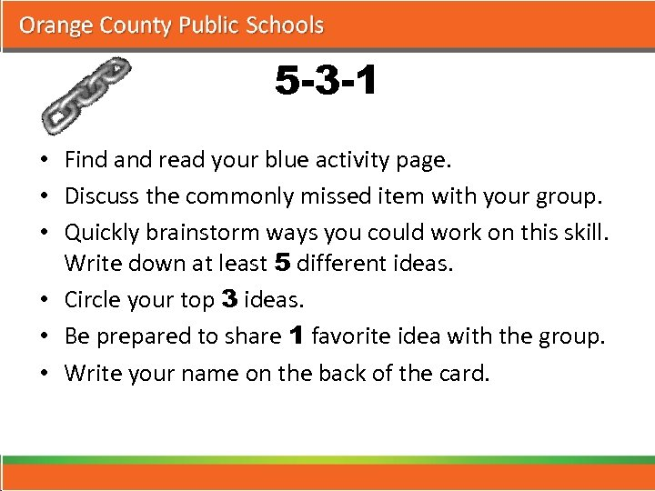 5 -3 -1 • Find and read your blue activity page. • Discuss the